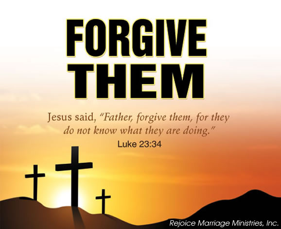 Forgiveness Quotes: Prayers For The Week