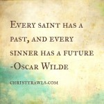 Prayers for the Week – Every Sinner has a future