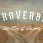 Prayers for the Week: Studying Proverbs