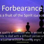 Prayers for the Week: Fruit of the Spirit – Forbearance