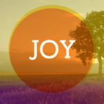 Prayers for the Week: Fruit of the Spirit – Joy