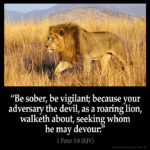 Prayers for the Week: Beware the Roaring Lion